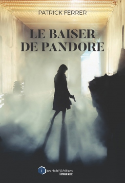 Chronique littéraire 1 – Le baiser dePandore